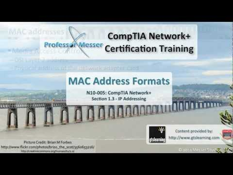CompTIA Network+ N10-005: 1.3 - MAC Address Formats