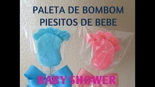 getlinkyoutube.com-Paleta De Bombon Piesitos De Bebe/Baby Shower/Tutorial - Madelin's Cakes