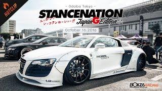 getlinkyoutube.com-Stance Nation Japan G Edition 2016 มหกรรมรวมรถแต่งที่ยิ่งใหญ่ที่สุดในญี่ปุ่น By BoxzaRacing
