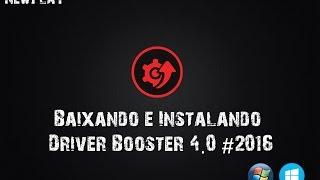 getlinkyoutube.com-Como Baixar e Instalar o Driver Booster 4.0.3 (2016) + Serial