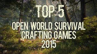 getlinkyoutube.com-TOP 5 World Open Survival Crafting Games [2015]