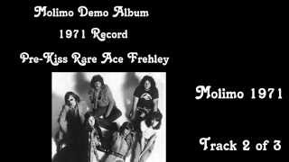 ACE FREHLEY RARE MOLIMO DEMOS - ALL 3 TRACKS - BARN FIND - 1971 width=