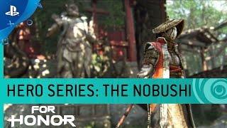 For Honor - Hero Series #10: The Nobushi Samurai Gameplay Trailer   PS4