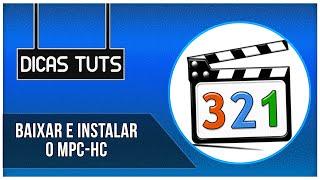 Como baixar e instalar o  MPC  HC (Media player) width=