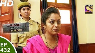 Crime Patrol Dial 100 - क्राइम पेट्रोल - Ep 432 - Double Murder Case, Delhi - 11th Apr, 2017