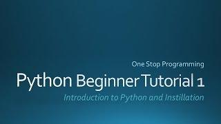 getlinkyoutube.com-Python Beginner Tutorial 1 (For Absolute Beginners)