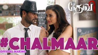Chalmaar - Devi | Official Making Video | Prabhu Deva, Tamannaah, Amy Jackson | Sajid-Wajid | Vijay