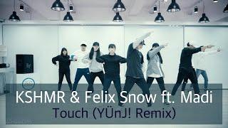 getlinkyoutube.com-KSHMR & Felix Snow ft. Madi - Touch (YÜnJ! Remix) | Rhythmheartz Dance Studio
