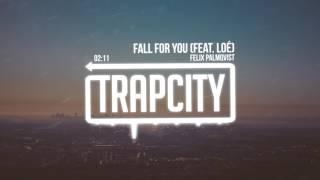 getlinkyoutube.com-Felix Palmqvist - Fall For You (Feat. Loé)