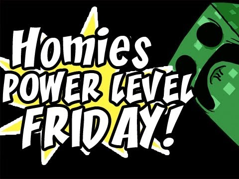 Homies Power Level Friday:New HomiePack & Homiecraft: Ep.22  (Everyone Do The Dinosaur)