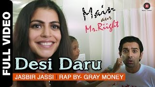 Desi Daru Full Video | Main Aur Mr. Riight | Shenaz Treasury & Barun Sobti