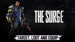 The Surge - 'Target, Loot and Equip' Trailer