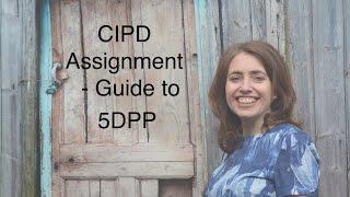 getlinkyoutube.com-CIPD assignments - Guide to 5DPP