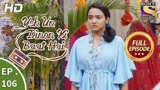 Yeh Un Dinon Ki Baat Hai  -  Ep 106 -  Full Episode -  30th January, 2018