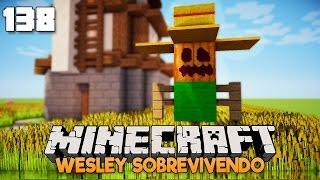 Wesley Sobrevivendo #138: O ESPANTALHO, BERNARDO!