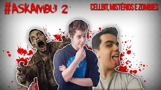 getlinkyoutube.com-VÍDEO MACABRO DO CELLBIT, LEGIÃO E ZOMBIES! #ASKAMBU - CANAL AMBUPLAY