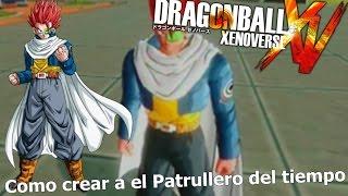 getlinkyoutube.com-Dragon Ball Xenoverse como crear a el Patrullero del tiempo l Me a quedado identico