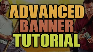 getlinkyoutube.com-How To Make An ADVANCED YouTube Banner In Photoshop 2016! Channel Art Tutorial!