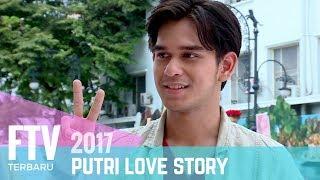 FTV Terbaru -  Rangga Azof | Putri Love Story