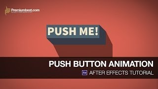 getlinkyoutube.com-After Effects Tutorial: Push Button Animation