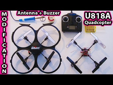 UDI U818A Modifications Antenna and Buzzer Mods Quadcopter DJI Phantom Drone camera