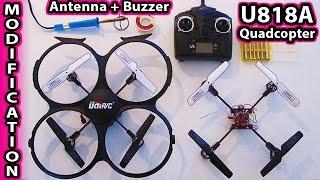 getlinkyoutube.com-UDI U818A Modifications Antenna and Buzzer Mods Quadcopter DJI Phantom Drone camera