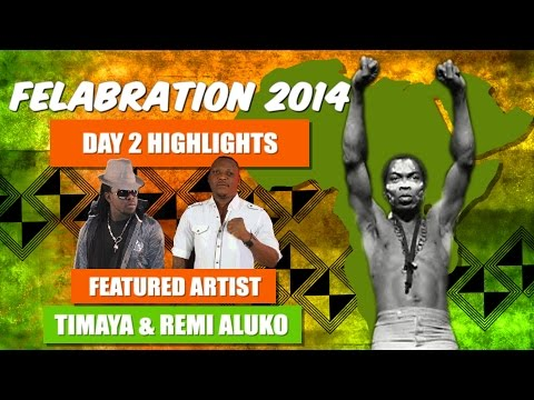 Timaya And Remi Aluko Felabration 2014
