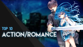 Top 10 Action/Romance Anime