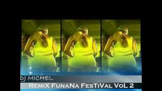 getlinkyoutube.com-Dj miCheL [RM FAMILY] -  FuNana FesTiVaL Vol 2 [ 2012 ]