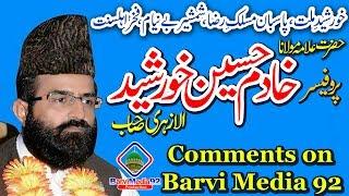khadim hussain khurshid al azhari  Comments on Barvi Media 92