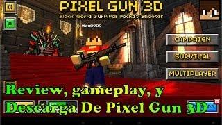 getlinkyoutube.com-Descarga Review Gameplay De Pixel Gun 3D