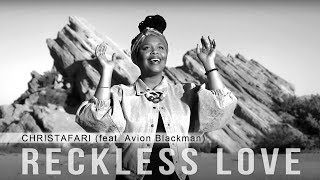 Reckless Love (Official Music Video) - Christafari (feat. Avion Blackman) [Reggae Cover]