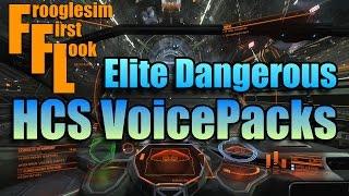 ELITE DANGEROUS : HCS VOICE PACKS