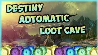 getlinkyoutube.com-Destiny: Automatic Loot Cave! Engrams for Days! Best Loot Cave!?