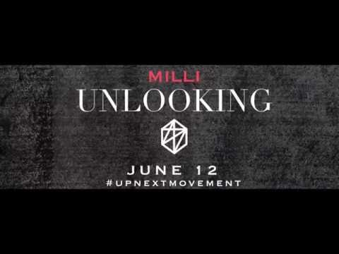 Milli - UNLOOKING (Official Trailer - 2016 Remix) @savemilli