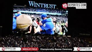 Chicago Cubs Championship Banner Ceremony