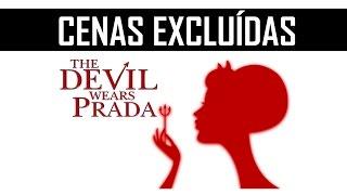 O Diabo Veste Prada - Cenas Excluídas (Legendado)