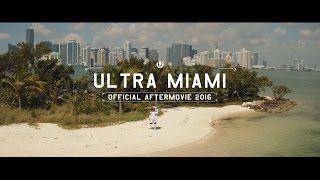 Ultra Miami 2016 Aftermovie (4K)