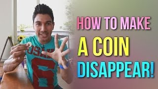 How To Make A Coin Disappear! | Magic Coin Tricks Revealed!