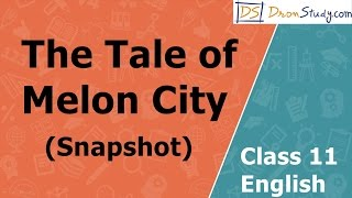 getlinkyoutube.com-The Tale of Malon City(Snapshot): Class 11 XI English | Video Lecture in Hindi
