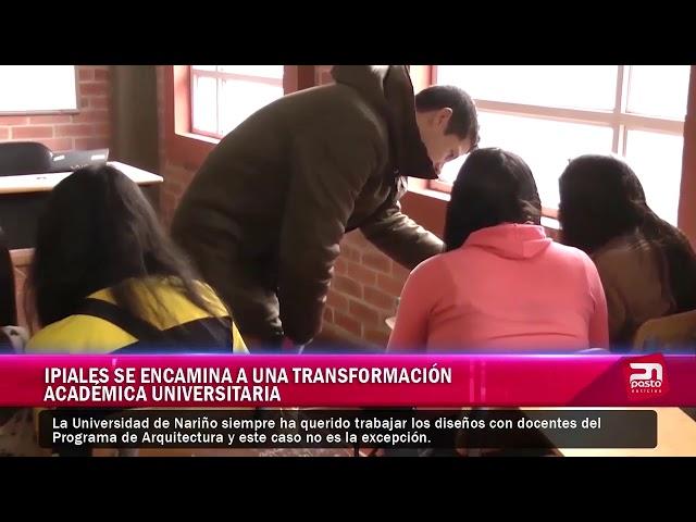 Ipiales se encamina a una transformación académica universitaria