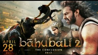 Bahubali 2 full movie real download link 2017 in HD for free