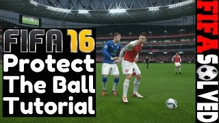 FIFA 16 Protect The Ball Tutorial | Insane Tips