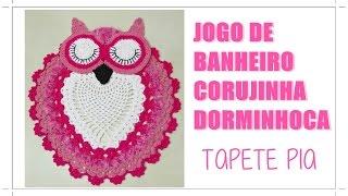 getlinkyoutube.com-JOGO DE BANHEIRO-CORUJA DORMINHOCA (TAPETE PIA)