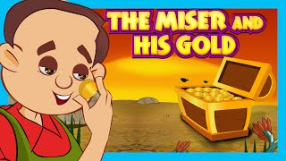 The Miser And His Gold   Moral Story For Kids   Classic Story For Children