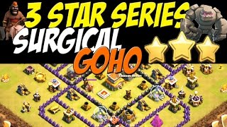 getlinkyoutube.com-3 Star Series: TH 8 Surgical Goho Attack Strategy vs TH 8 War Base #33 | Clash of Clans
