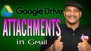 Send Google Drive Attachments in Gmail