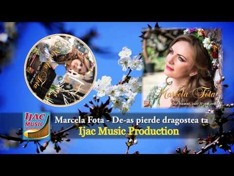 Marcela Fota   De as pierde dragostea ta NOU 2014