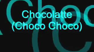 getlinkyoutube.com-Choco Choco Latte lyrics
