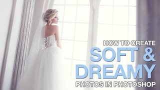 getlinkyoutube.com-How to Create Soft & Dreamy Photos in Photoshop